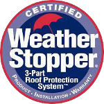 Certified Weather Stopper - 3-Part Roof Protection System - Product Installation Warranty